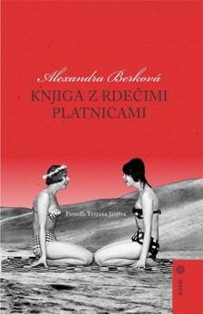 Tatjana Jamnik Alexandra Berková, - Knjiga z rdeèimi platnicami [eKönyv: epub, mobi]