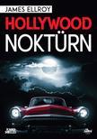 James Ellroy - Hollywood noktürn