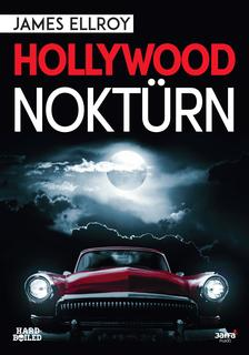 James Ellroy - Hollywood noktürn