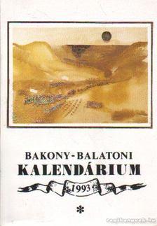 Varga Béla - Bakony-balatoni kalendárium 1993 [antikvár]