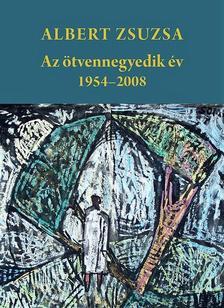 Albert Zsuzsa - Az ötvennegyedik év