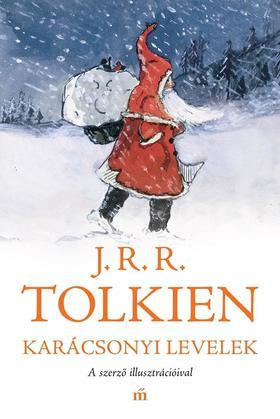 J. R. R. Tolkien - Karácsonyi levelek - A szerző illusztrációival