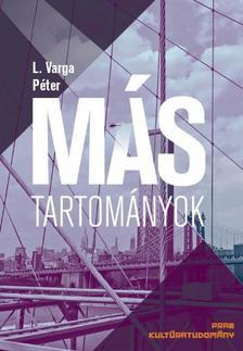L. Varga Péter - Más tartományok
