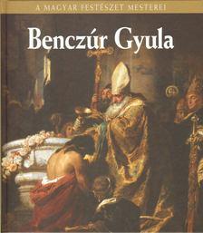 Szvoboda Dománszky Gabriella - Benczúr Gyula [antikvár]