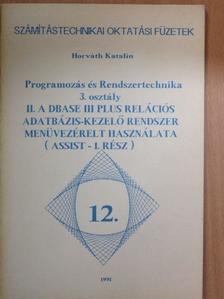 Horváth Katalin - Programozás és Rendszertechnika 3. osztály II. [antikvár]