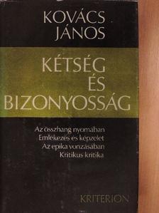 Bálint Tibor - Kétség és bizonyosság [antikvár]