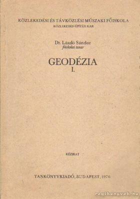 Sándor László - Geodézia I. [antikvár]