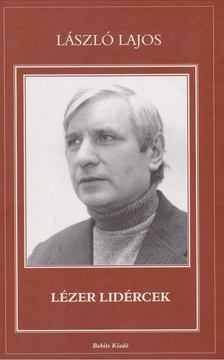 László Lajos - Lézer lidércek [antikvár]