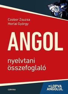 Czobor Zsuzsa - Horlai György - Lopva angolul - Nyelvtani összefoglaló (6. kiadás)