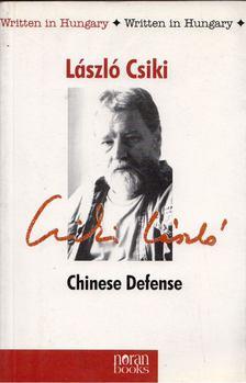 Csiki László - Chinese Defence [antikvár]