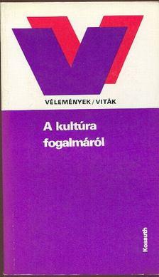 Szerdahelyi István - A kultúra fogalmáról [antikvár]
