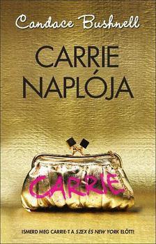 Bushnell, Candace - Carrie naplója [antikvár]