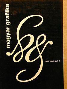 Ablaka István - Magyar Grafika 1983/3. [antikvár]