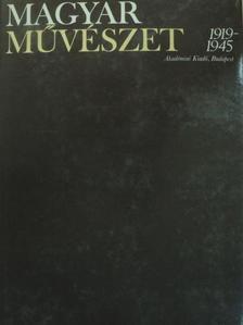 Aradi Nóra - Magyar művészet 1919-1945 I. (töredék) [antikvár]