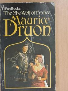 Maurice Druon - The She-Wolf of France [antikvár]