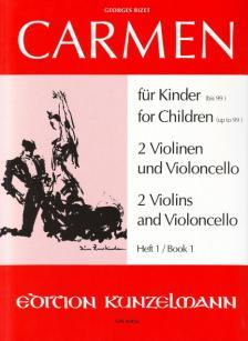 Georges Bizet - CARMEN FÜR KINDER (BIS 99) FÜR 2 VIOLINEN UND VIOLONCELLO HEFT 1 (WERNER THOMAS-MIFUNE)