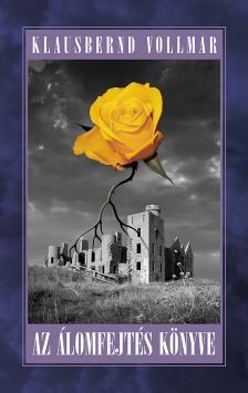 Klausbernd Vollmar - Az álomfejtés könyve