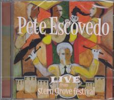 PETE ESCOVEDO LIVE FROM STERN GROVE FESTIVAL CD