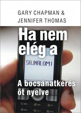 Gary Chapman - Jennifer Thomas - A bocsánatkérés 5 nyelve [eKönyv: epub, mobi]