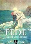 Giusto Luigi di San - Féde [eKönyv: epub, mobi]