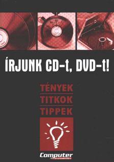 Horváth Annamária - Írjunk CD-t, DVD-tT [antikvár]