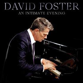 AN IMTIMATE EVENING CD DAVID FOSTER