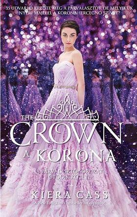 Kiera Cass - The Crown - A korona [antikvár]