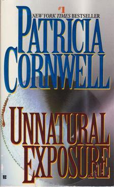 Patricia Cornwell - Unnatural Exposure [antikvár]