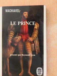 Machiavel - Le Prince [antikvár]