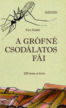 Kiss Árpád - A grófné csodálatos fái [eKönyv: epub, mobi]