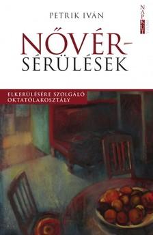 Petrik Iván - Nővérsérülések [eKönyv: epub, mobi]
