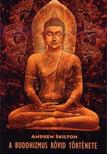 Skilton, Andrew - A buddhizmus rövid története