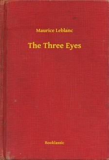 Maurice Leblanc - The Three Eyes [eKönyv: epub, mobi]