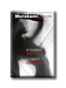 Murakami Haruki - A határtól délre, a Naptól nyugatra