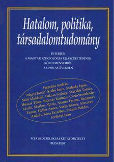 Rozgonyi Tamás - Hatalom, politika, társadalomtudomány [antikvár]