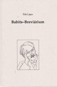 Pók Lajos - Babits-Brevárium [antikvár]