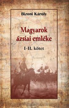 Bizoni Károly - Magyarok ázsiai emléke I-II
