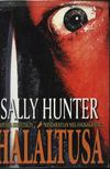 Sally Hunter - Haláltusa [antikvár]