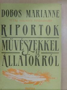 Dobos Marianne - Világ tenyerén katicabogár [antikvár]