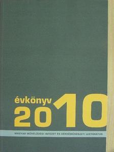 Angyal László - A Magyar Művelődési Intézet és Képzőművészeti Lektorátus Évkönyve 2010 [antikvár]