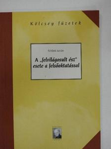 """Schlett István - A """"felvilágosult ész"""" esete a felsőoktatással [antikvár]"""