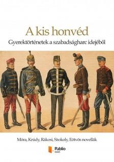 Felícián Vaja - A kis honvéd [eKönyv: pdf, epub, mobi]