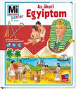 Eva DIx, Sabine Schuck - Mi MICSODA Junior - Az ókori Egyiptom
