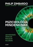 Vivian McCann, Robert Johnson Philip Zimbardo, - Pszichológia mindenkinek 1. - Agyműködés - Öröklés - Észlelés - Fejlődés [eKönyv: epub, mobi]