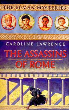 LAWRENCE, CAROLINE - The Assasins of Rome [antikvár]
