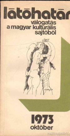 Szabolcsi Miklós - Látóhatár 1973 október [antikvár]