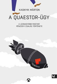 Kasnyik Márton - A Quaestor-ügy [antikvár]