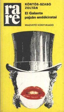 Köntös-Szabó Zoltán - El Galante pajzán emlékiratai [antikvár]