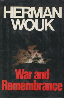 Herman Wouk - War and Remembrance [antikvár]