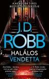 J. D. Robb - Halálos vendetta [eKönyv: epub, mobi]